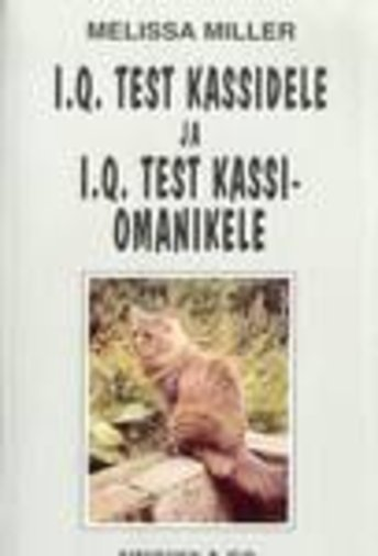 I.Q. TEST KASSIDELE JA I.Q. TEST KASSIOM