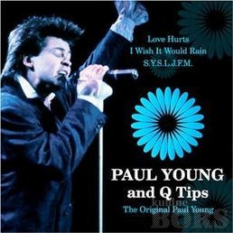 PAUL YOUNG AND Q TIPS