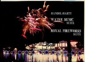 HANDEL-HARTY WATER MUSIC SUITE / ROYAL FIREWORKS SUITE
