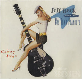 JEFF BECK AND THE BIG TOWN PLAYBOYS: JEFF BECK AND THE BIG TOWN PLAYBOYS