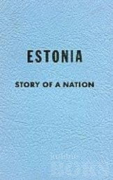 ESTONIA - STORY OF A NATION