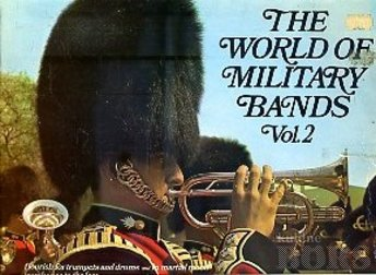 THE WORLD OF MILITARY BANDS VOL. 2