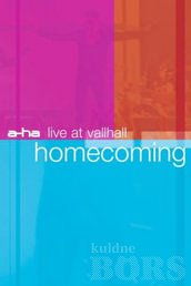 A - HA LIVE AT VALLHALL HOMECOMING: pilt1