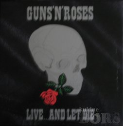 GUNS´N' ROSES: live... and let die