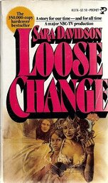 OOSE CHANGE: THREE WOMEN OF THE SIXTIES